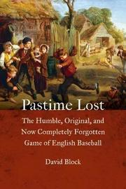 Pastime Lost by David Block