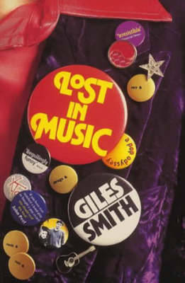 Lost in Music by Giles Smith