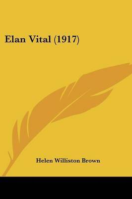 Elan Vital (1917) by Helen Williston Brown