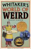 Whitaker's World of Weird by Tracey Turner