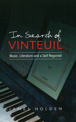 In Search of Vinteuil by James Holden image