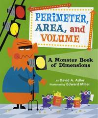 Perimeter, Area, and Volume by David A Adler