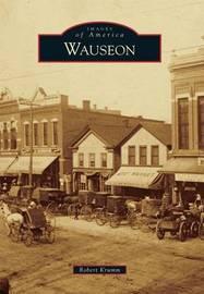 Wauseon by Robert Krumm