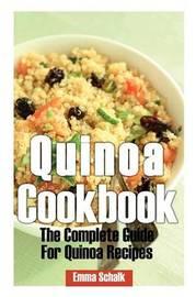 Quinoa Cookbook by Emma Schalk