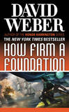 How Firm a Foundation by David Weber