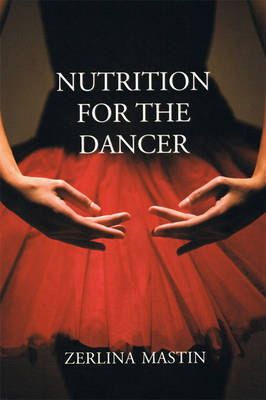 Nutrition for the Dancer by Zerlina Mastin image