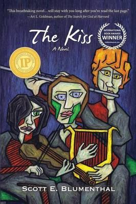 The Kiss by Scott E Blumenthal