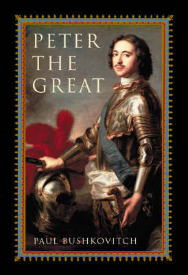 Peter the Great by Paul Bushkovitch image