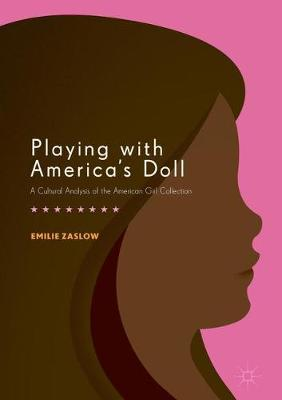 Playing with America's Doll by Emilie Zaslow image