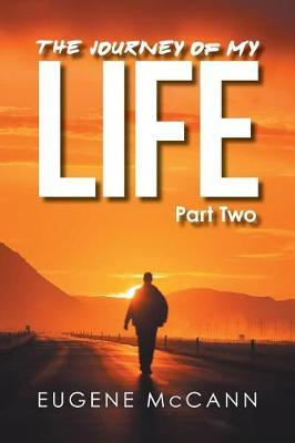 The Journey of My Life by Eugene McCann image