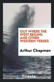 Out Where the West Begins by Arthur Chapman image