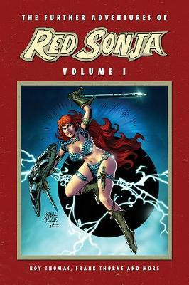 The Further Adventures of Red Sonja Vol. 1 by Roy Thomas