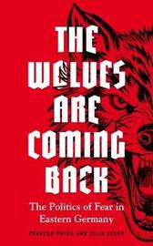 The Wolves are Coming Back by Rebecca Pates