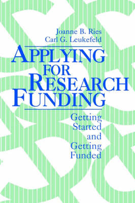 Applying for Research Funding by Joanne B. Ries image