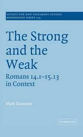 Society for New Testament Studies Monograph Series: Series Number 103 by Mark Reasoner