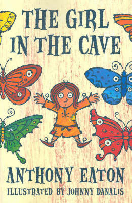 The Girl in a Cave by Anthony Eaton