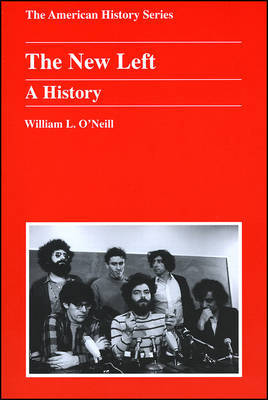 The New Left by William L O'Neill