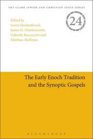 The Early Enoch Tradition and the Synoptic Gospels