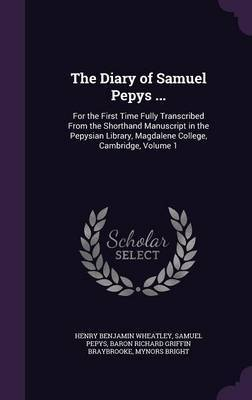 The Diary of Samuel Pepys ... by Henry Benjamin Wheatley image