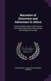 Narrative of Discovery and Adventure in Africa by Hugh Murray image