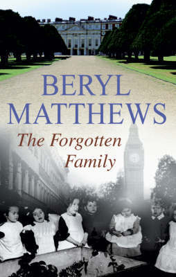 The Forgotten Family by Beryl Matthews image