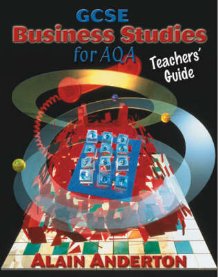 GCSE Business Studies for AQA Teacher's Guide by Alain Anderton image