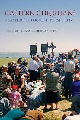Eastern Christians in Anthropological Perspective image