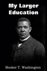 booker t washington writings But booker t washington arose as essentially the leader not of one race but of two,—a compromiser between the south, the north, and the negro.