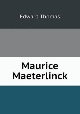 Maurice Maeterlinck by Edward Thomas