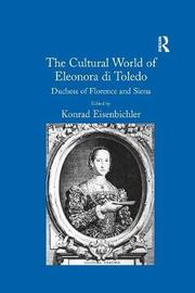 The Cultural World of Eleonora di Toledo