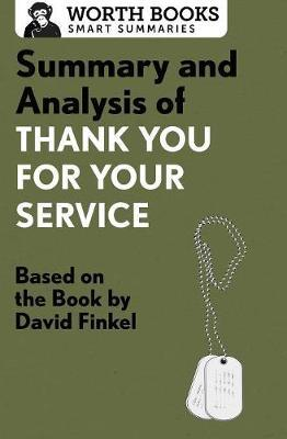 Summary and Analysis of Thank You for Your Service by Worth Books