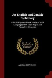 An English and Danish Dictionary by Andreas Berthelson image