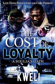 The Cost of Loyalty by Kweli image