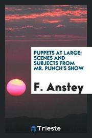 Puppets at Large by F ANSTEY image