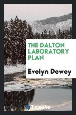 The Dalton Laboratory Plan by Evelyn Dewey image