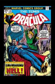 Tomb Of Dracula: The Complete Collection Vol. 2 by Marv Wolfman