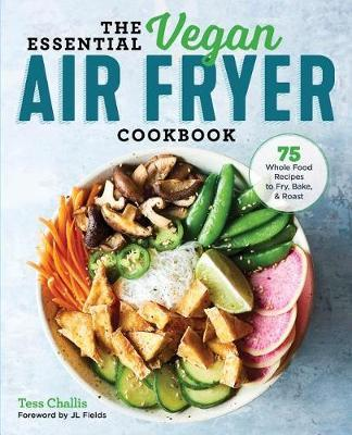 The Essential Vegan Air Fryer Cookbook by Tess Challis image