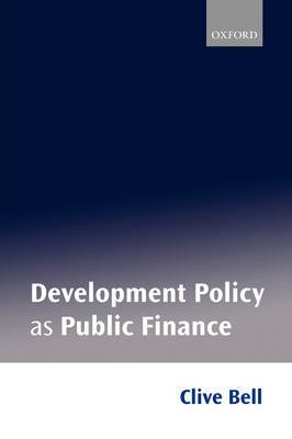 Development Policy as Public Finance by Clive Bell image