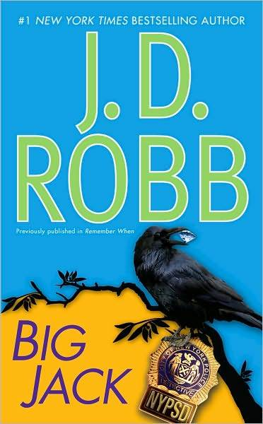 Big Jack (In Death #20 - Part 2) by J.D Robb