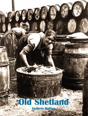 Old Shetland by Guthrie Hutton