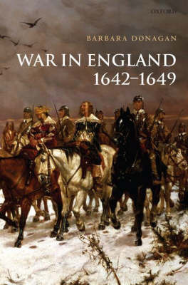 War in England 1642-1649 by Barbara Donagan