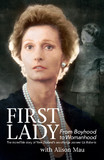 First Lady: From Boyhood to Womanhood by Alison Mau