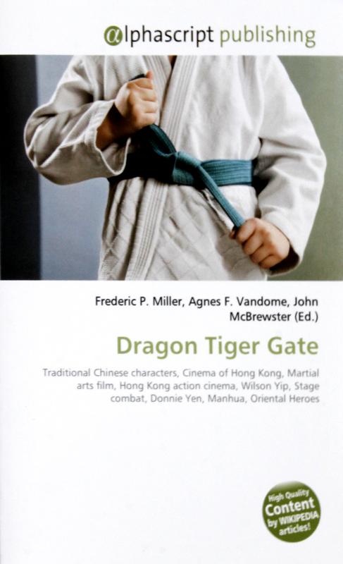 Dragon Tiger Gate by Agnes F Vandome