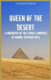 Queen of the Desert by Fergus Mason
