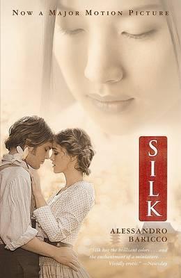 Silk (Movie Tie-In Edition) by Alessandro Baricco