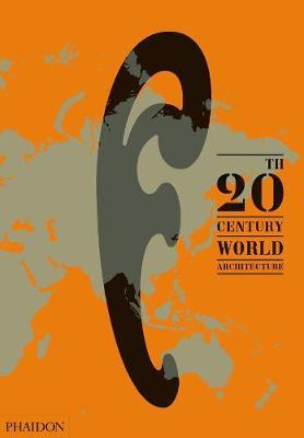 20th-Century World Architecture by Diana Ibanez Lopez