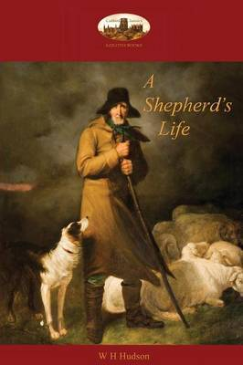 A Shepherd's Life by William Henry Hudson