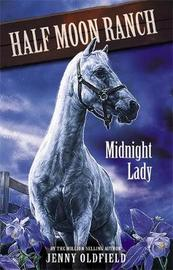 Horses of Half Moon Ranch: Midnight Lady by Jenny Oldfield image