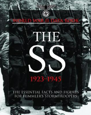 The SS 1923-1945 by Chris McNab