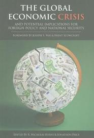 The Global Economic Crisis and Potential Implications for Foreign Policy and National Security image